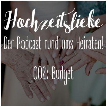Hochzeitsliebe Podcast Budget