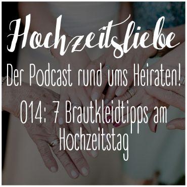 Hochzeitsliebe Podcast Brautkleid Tipps Hochzeitstag Bridal Buddy Müllsack Tüll Episode 014