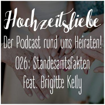 Hochzeitsliebe Podcast Standesamt Standesbeamter Fakten Dokumente Episode 026