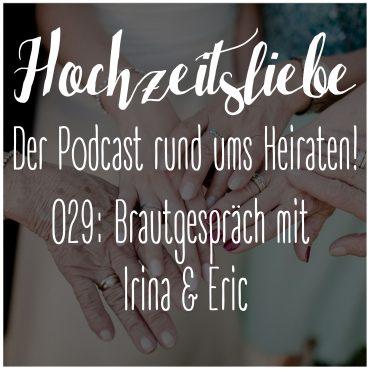 Hochzeitsliebe Podcast Brautgespräch Episode 029