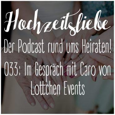 Hochzeitsliebe Podcast Lottchen Events Caro Kinderbetreuung Hochzeit Spielen Kinder Episode 033