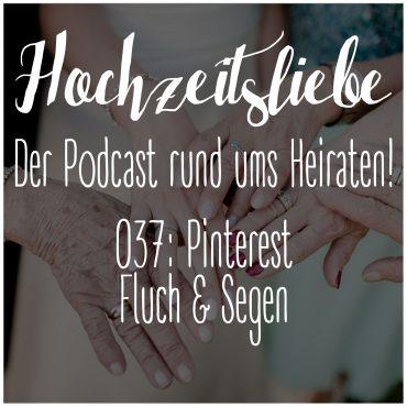 Hochzeitsliebe Podcast Pinterest Fluch Segen Ideen Inspiration Sammeln Episode 037